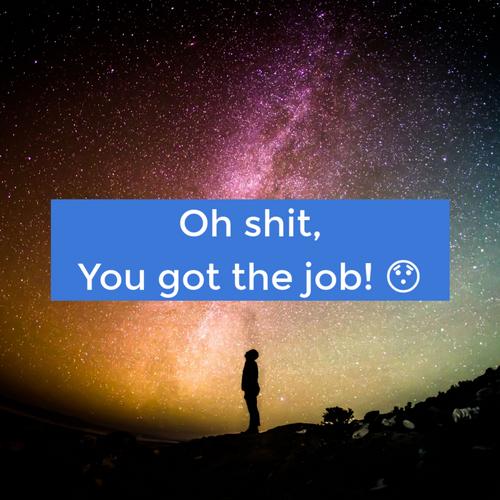 Oh shit, you got the job! slides thumb