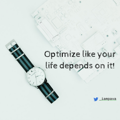 Optimize like your life depends on it! slides thumb