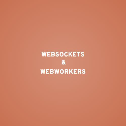 WebSockets & WebWorkers slides thumb